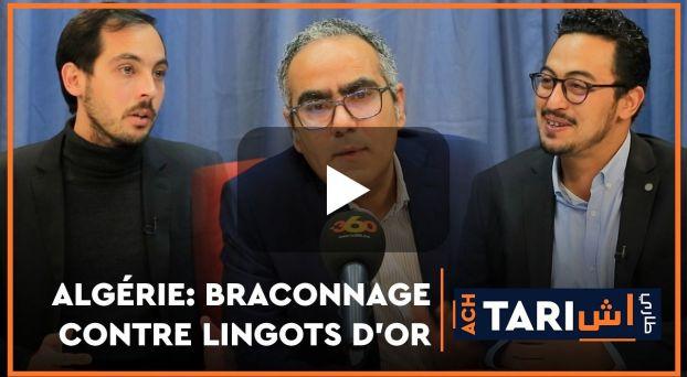 cover Ach Tari  Algérie: braconnage contre lingots d'or