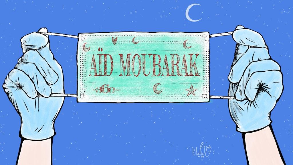 Aïd Moubarak, mais n'oubliez pas que le virus rôde toujours!
