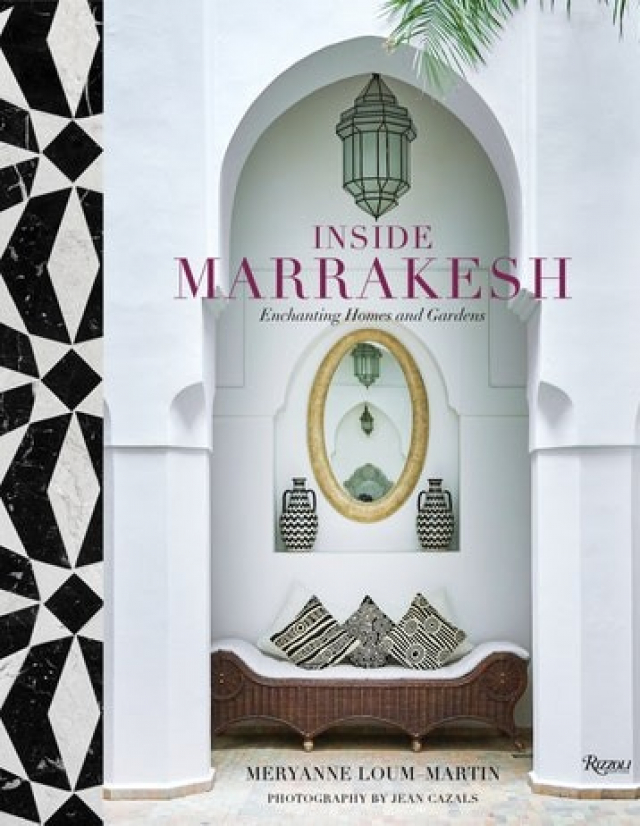 "Cover ""Inside Marrakesh: Enchanting Homes and Gardens"""