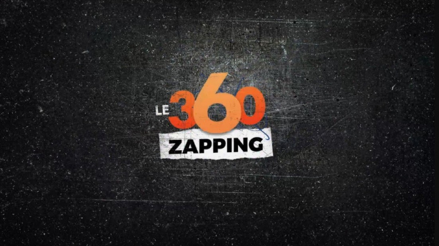 Zapping Le360. EP155