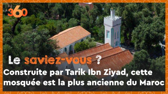 Cover_Vidéo: Le saviez-vous? #12 Construite par Tarik Ibn Ziyad, cette mosquée est la plus ancienne du Maroc
