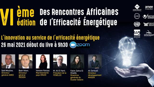 la 6ème édition des Rencontres Africaines de l'efficacité énergétique.