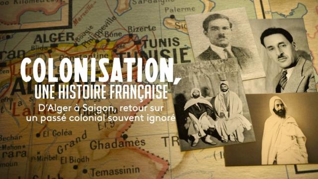 Colonisation une histoire française