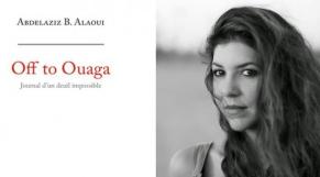 Abdelaziz Alaoui-OFF to Ouaga