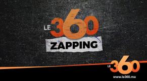 Cover_Vidéo: Le360.ma • Zapping de la semaine Ep 112