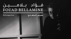 Fouad Bellamine retrospective