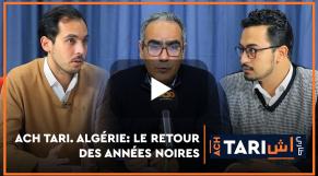 Covier. Ach Tari. Algérie: on reprend les mêmes (généraux) et on recommence…contre le Maroc