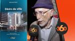 """cover Video -Le360.ma • Hommage à Mohammed Naciri pour son livre """"Désirs de ville"""""""