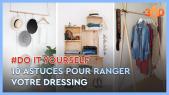 Cover_Vidéo: Ep1 Do It Yourself: DIY : 10 astuces originales pour ranger votre dressing et gagner de l'espace