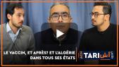 Cover : Ach Tari. Le vaccin, et après? Et l'Algérie dans tous ses états