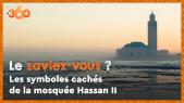Cover : Le saviez-vous ? #1 La mosquée Hassan II possède bien des symboles cachés