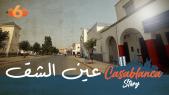Cover : Casablanca Story Ep2 : Il était une fois Ain chok